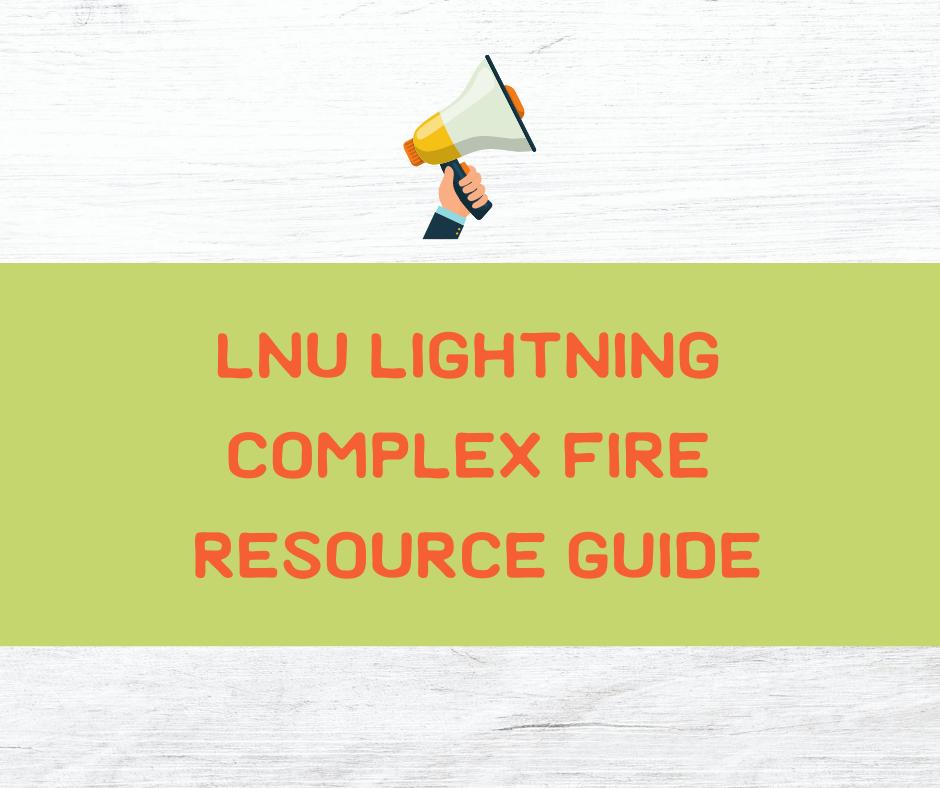 LNU Lightning Complex Fire Resource Guide